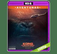 Kong: La Isla Calavera (2017) Web-DL 1080p Audio Dual Latino/Ingles 5.1