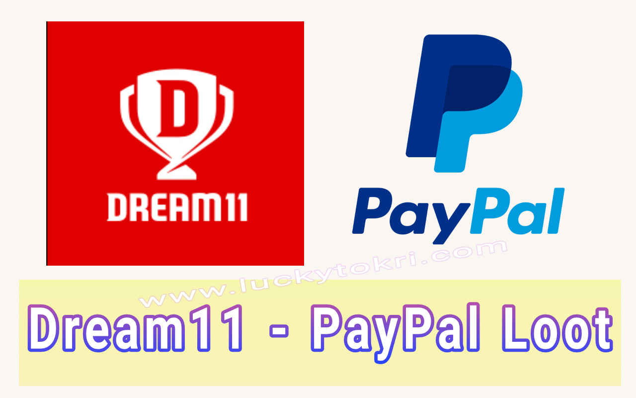 Dream11 Add Money Offer - Get 100% Cashback With PayPal ( All users