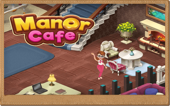 تحميل لعبة المقهى Manor Cafe v1.101.14 تحديث جديد للأندرويد