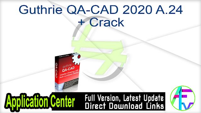 Guthrie QA-CAD 2020 A.24 + Crack