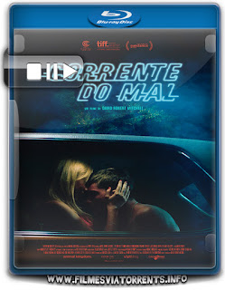 Corrente do Mal Torrent - BluRay Rip 1080p Dublado