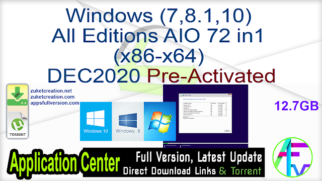 Windows (7,8.1,10) All Editions AIO 72 in1 (x86-x64) DEC2020 Pre-Activated