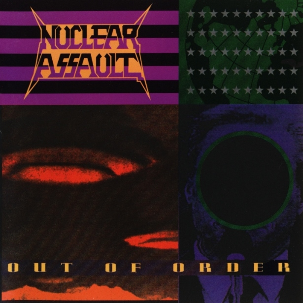 Nightmare be thy Name: Nuclear Assault - Out Of Order (1991)
