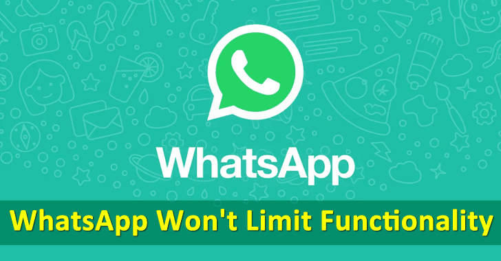 WhatsApp Won't Limit Functionality – If you Don't Accept Privacy Features