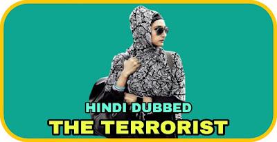 The Terrorist Hindi Dubbed Movie