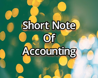 Short Note Of Accounting