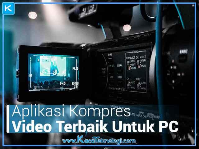 Aplikasi atau Software Kompres Video Terbaik Untuk Personal Computer maupun Laptop. cara penggunaan yang mudah aplikasi kompres video. aplikasi kompres video gratis dan aplikasi kompres video untuk laptop maupun video.