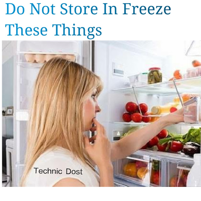do not store these things in freeze