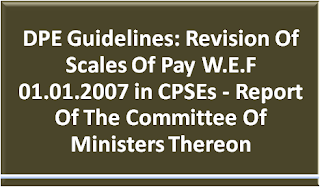 dpe-guidelines-revision-scales-pay-wef-01-01-2007-in-cpse