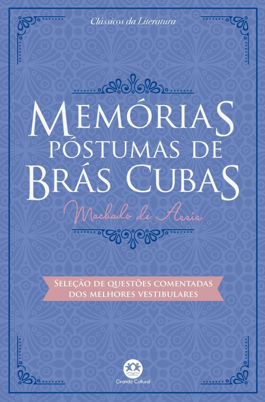 Li até a página 100 | Memórias póstumas de Brás Cubas