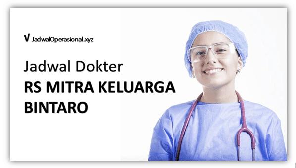 Jadwal Dokter RS Mitra Keluarga Bintaro