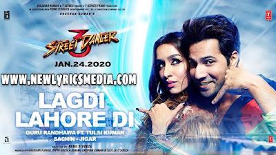 Lagdi Lahore Di Lyrics - Street Dancer 3D - Guru Randhawa   New Lyrics Media  