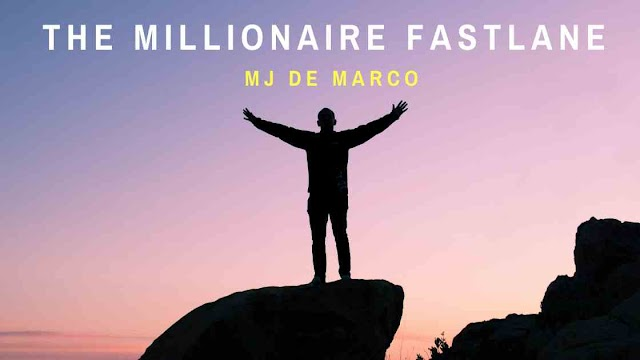 The Millionaire Fastlane Summary MJ De Marco