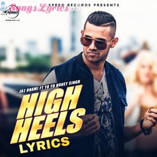 High Heels Lyrics - Honey Singh Indian Pop [2012]
