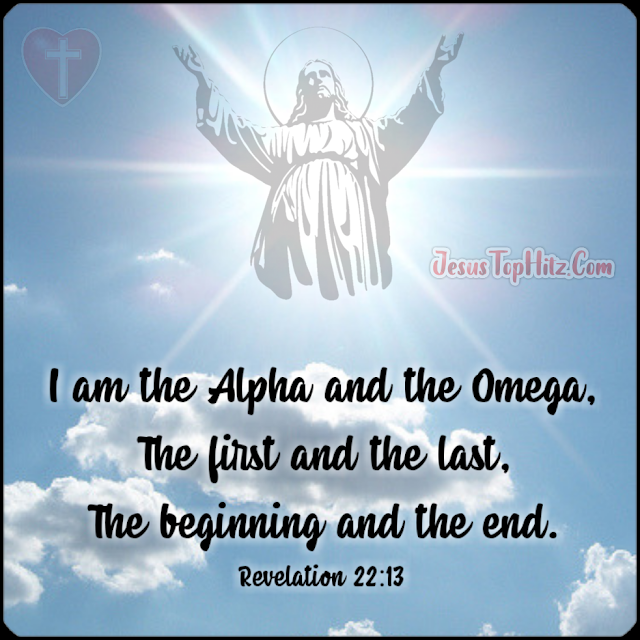 I Am The Alpha And The Omega... Bible Verse God...