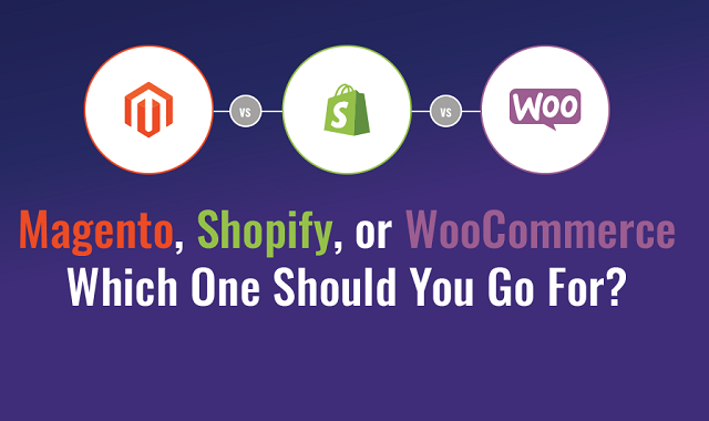 What would you choose between Magento, Shopify and WooCommerce?