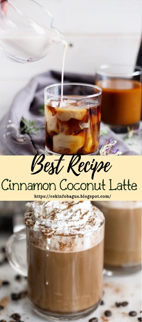 Cinnamon Coconut Latte #healthydrink #easyrecipe #cocktail #smoothie