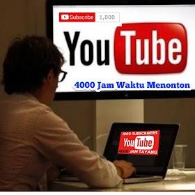 Cara Memperoleh 1000 Subscribe dan 4000 Jam Waktu Youtube Dengan Cepat
