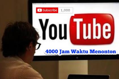 Cara Mendapatkan 1000 Subscribe dan 4000 Jam Waktu Menonton Youtube Dengan Cepat