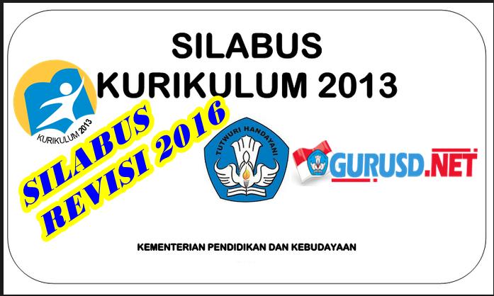 Silabus Sd Kurikulum 2013 Revisi 2016 Semua Kelas Lengkap Data Sekolah