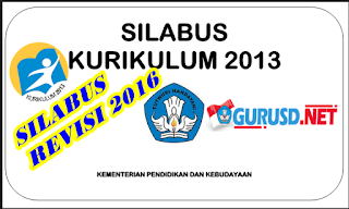 Silabus SD Kurikulum 2013 Revisi Kelas Semua Kelas Lengkap