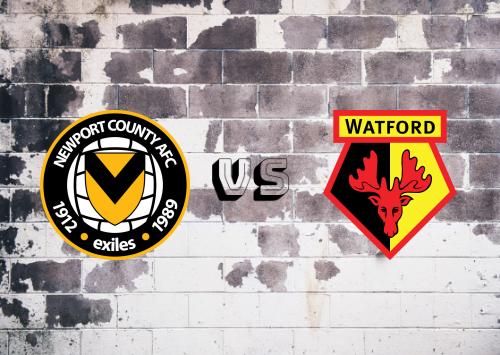Newport County vs Watford