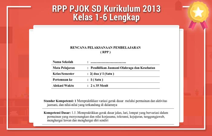 Rpp Pjok Sd Kurikulum 2013 Kelas 1 6 Lengkap Kurikulum 2013 Revisi Blog