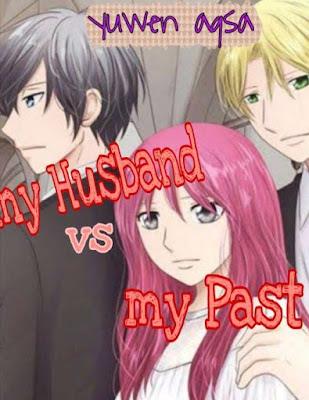 Novel My Husband vs My Past Full Episode