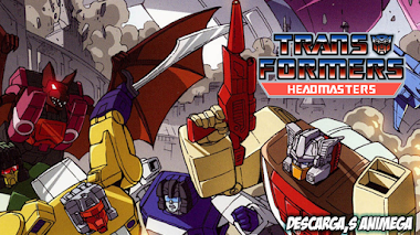 Transformers Headmasters 35/35 Audio: Latino Servidor: Mediafire/Mega