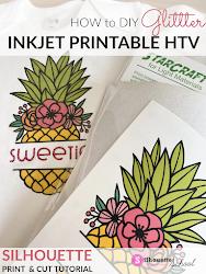 Inkjet Printable HTV on Glitter HTV: Silhouette Tutorial Silhouette School