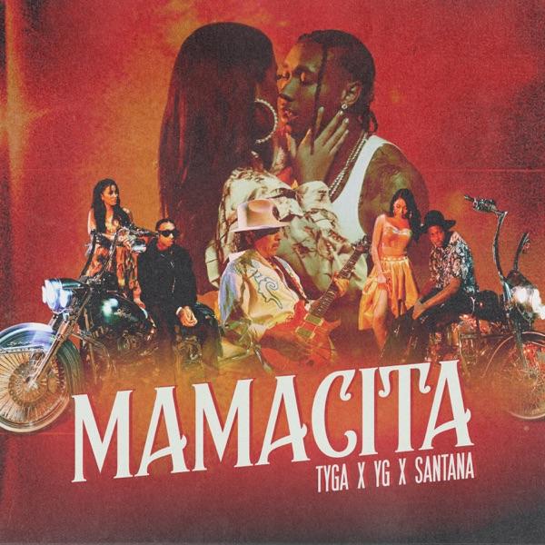 "Tyga Feat. YG & Carlos Santana ""Mamacita"""