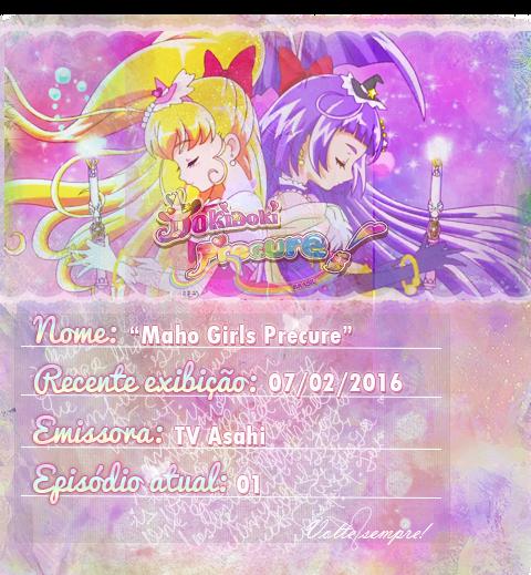 http://dokidokiprecurebrasil.blogspot.com/2016/02/download-maho-girls-precure-1x01.html