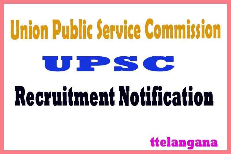 UPSC Union Public Service Commission Recruitment Notification Apply