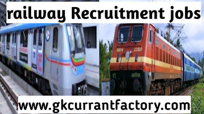 Railway jobs, latest Railway Recruitment jobs, railway Recruitment board