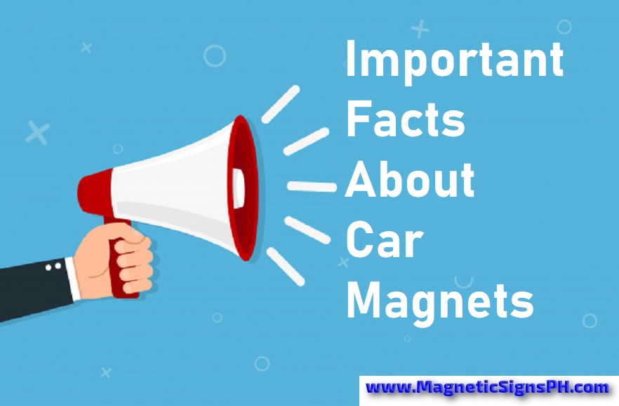 Important Facts About Car Magnets