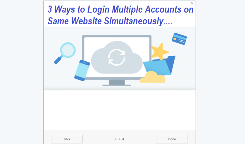Ways to Login Multiple Accounts