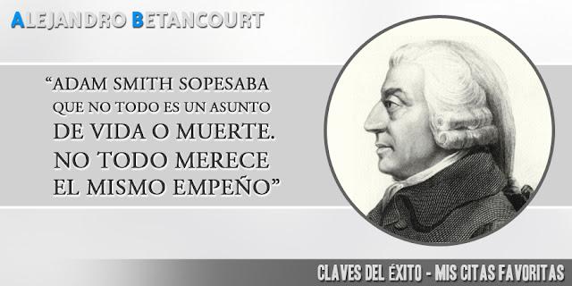 Citas favoritas Alejandro Betancourt: No todo es un asunto de vida o muerte. No todo merece el mismo empeño