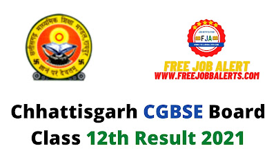 Sarkari Result: Chhattisgarh CGBSE Board Class 12th Result 2021