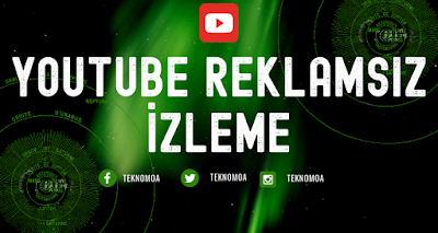 YouTube Reklamsız Video İzleme