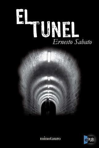 El tunnel by Ernesto Sabato
