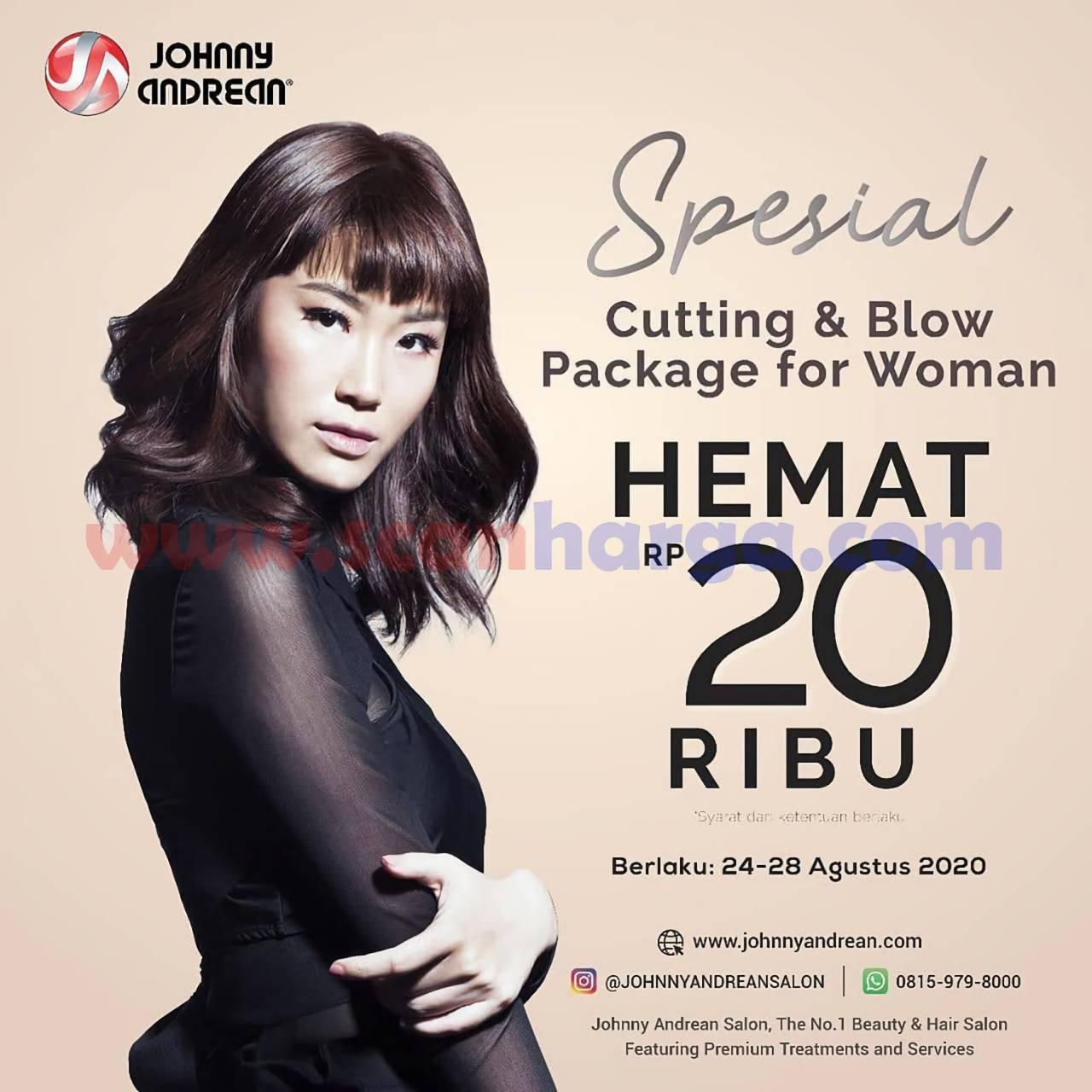 Promo Jhonny Andrean Salon Terbaru Spesial Hemat 20 Ribu Cutting & Blow Package