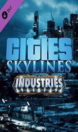 cities skylines industries - Cities Skylines Industries Update.v1.11.1-f4-CODEX