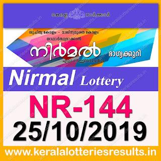 """KeralaLotteriesresults.in, """"kerala lottery result 25 10 2019 nirmal nr 144"""", nirmal today result : 25-10-2019 nirmal lottery nr-144, kerala lottery result 25-10-2019, nirmal lottery results, kerala lottery result today nirmal, nirmal lottery result, kerala lottery result nirmal today, kerala lottery nirmal today result, nirmal kerala lottery result, nirmal lottery nr.144 results 25-10-2019, nirmal lottery nr 144, live nirmal lottery nr-144, nirmal lottery, kerala lottery today result nirmal, nirmal lottery (nr-144) 25/10/2019, today nirmal lottery result, nirmal lottery today result, nirmal lottery results today, today kerala lottery result nirmal, kerala lottery results today nirmal 25 10 19, nirmal lottery today, today lottery result nirmal 25-10-19, nirmal lottery result today 25.10.2019, nirmal lottery today, today lottery result nirmal 25-10-19, nirmal lottery result today 25.10.2019, kerala lottery result live, kerala lottery bumper result, kerala lottery result yesterday, kerala lottery result today, kerala online lottery results, kerala lottery draw, kerala lottery results, kerala state lottery today, kerala lottare, kerala lottery result, lottery today, kerala lottery today draw result, kerala lottery online purchase, kerala lottery, kl result,  yesterday lottery results, lotteries results, keralalotteries, kerala lottery, keralalotteryresult, kerala lottery result, kerala lottery result live, kerala lottery today, kerala lottery result today, kerala lottery results today, today kerala lottery result, kerala lottery ticket pictures, kerala samsthana bhagyakuri"""