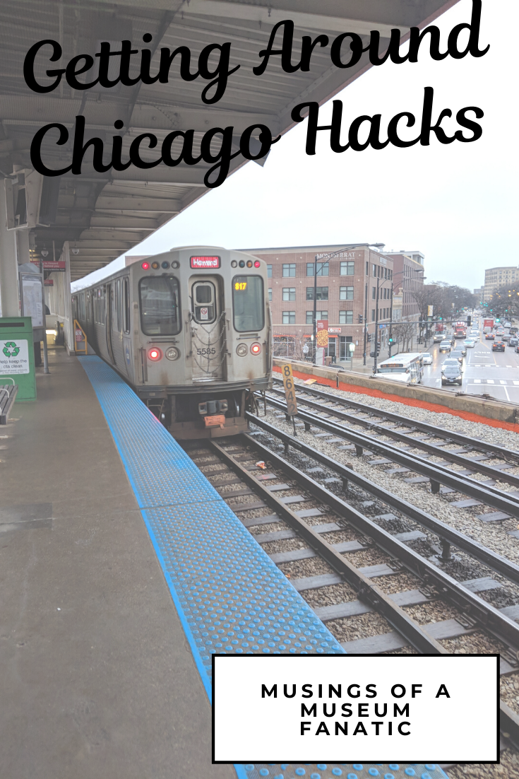 Getting Around Chicago Hacks by Musings of a Museum Fanatic