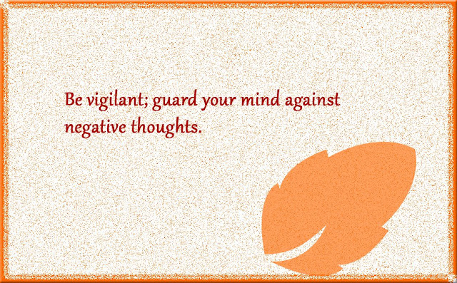 Be vigilant Gautama Buddha thought