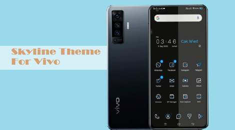 Skyline Theme For Vivo V17, Vivo Y95, Vivo V9 Vivo Y15, Vivo S1 Pro, and all Vivo Series