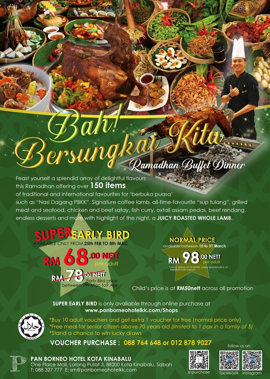 Bah! Bersungkai Kita Ramadhan Buffet Dinner at Pan Borneo Hotel