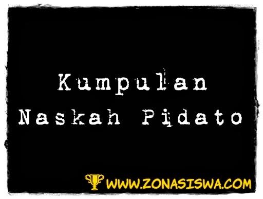 Kumpulan Naskah Pidato Singkat ZONASISWA.COM