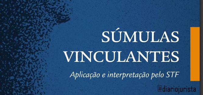 Livro Súmulas Vinculantes: aplicação e interpretação pelo STF.