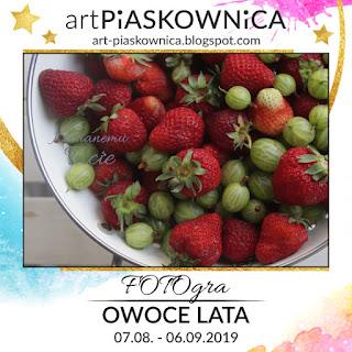 """Gościnnie Taja - FOTOgra """"owoce lata"""""""